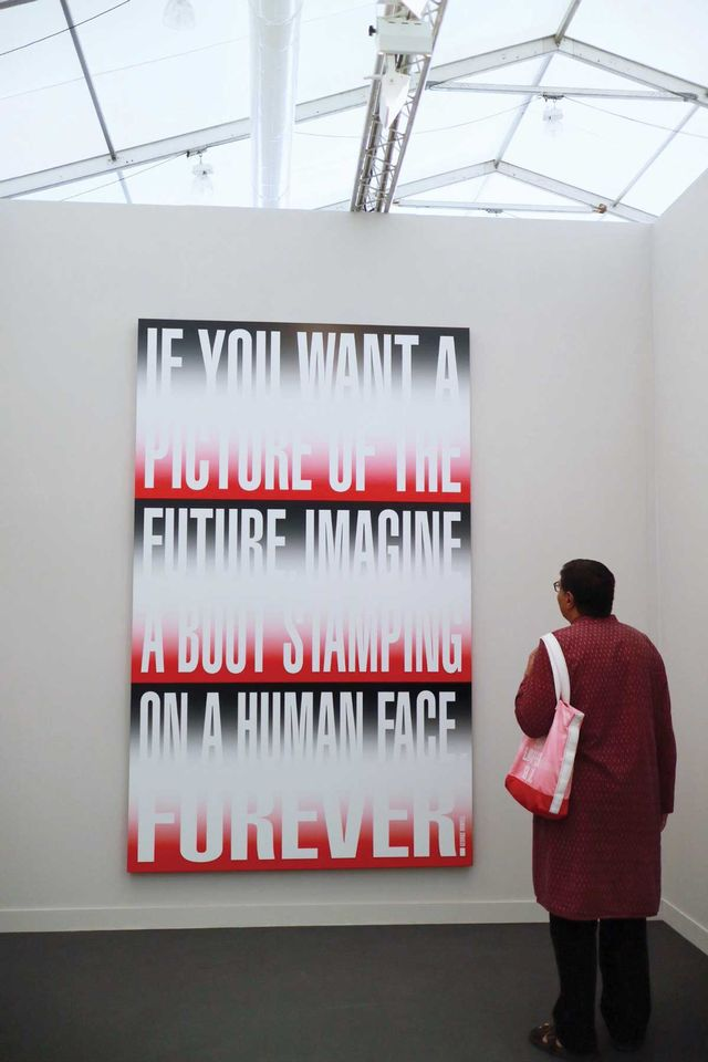 """Barbara Kruger, Untitled (IF YOU WANT A PICTURE) (2017) at Sprüth Magers: Barbara Kruger's large print on vinyl quotes a line from George Orwell's dystopian novel 1984: """"If you want a picture of the future, imagine a boot stamping on a human face—forever."""" The Los Angeles- and New York-based conceptual artist also used the quote in a """"wrap room"""" installation in Sprüth Magers's Berlin space last autumn. """"That's how it feels—Orwellian,"""" Minter says of the current political climate. """"That's why we're doing [Downtown for Democracy]. That's the future if we don't."""""""