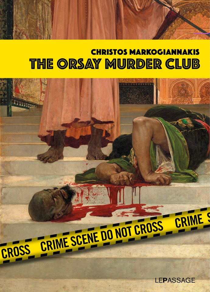 • The Orsay Murder Club, by Christos Markogiannakis, 236pp